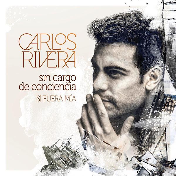 CARLOS RIVERA - Sin cargo de conciencia
