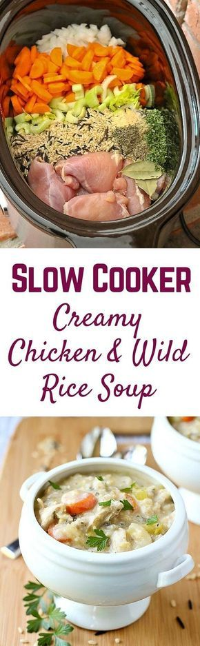 SLOW COOKER CREAMY CHICKEN AND WILD RICE SOUP