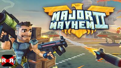 لعبة الأكشن والإثارة Major Mayhem 2 مهكرة للأندرويد - تحميل مباشر