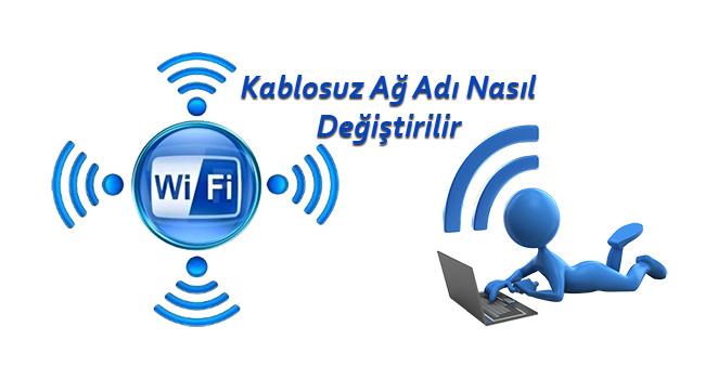 Wi-Fi - Kablosuz Ağ Adı Nasıl Değiştirilir-www.ceofix.com