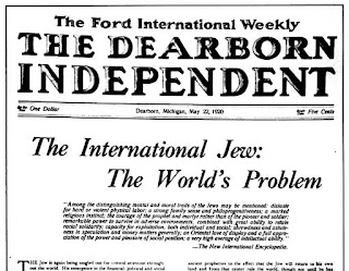 "The Dearborn Independent newspaper: ""The International Jew: The World's Problem"" (headline)"