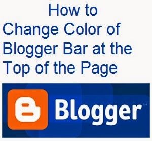 How to Change Color of Blogger Bar at the Top of the Page : eAskme