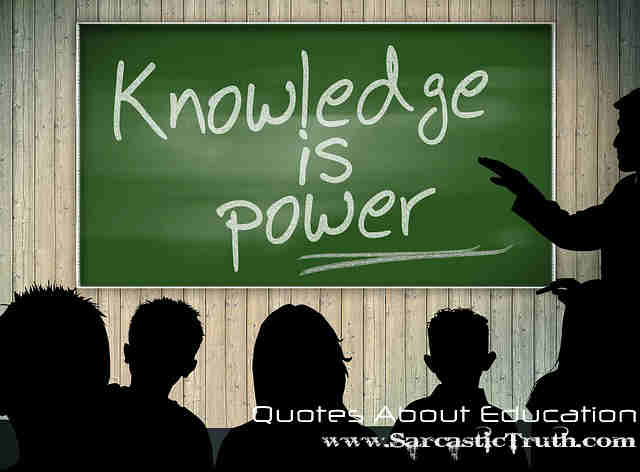 Quotes About Education famous inspiring