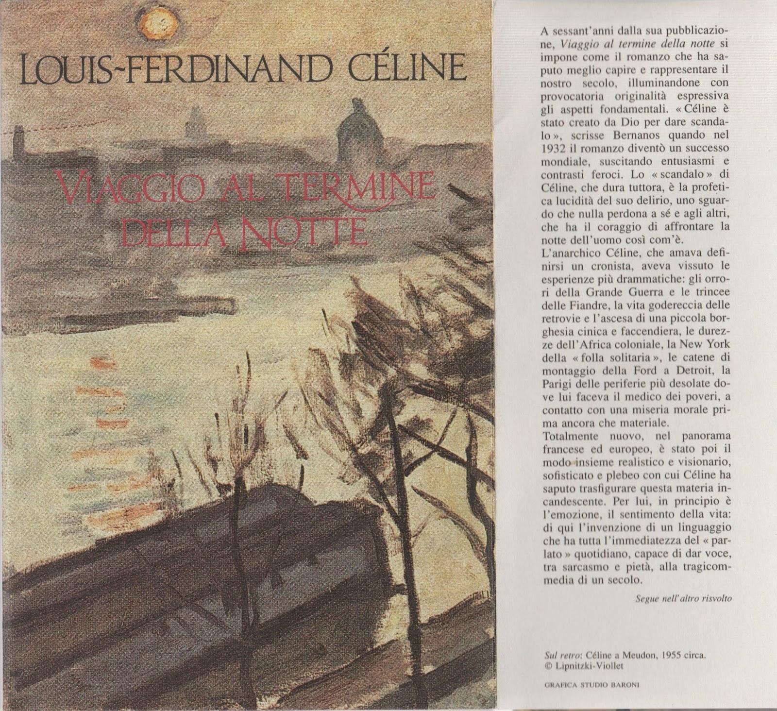 celine viaggio al termine della notte  LOUIS-FERDINAND CÉLINE – VIAGGIO AL TERMINE DELLA NOTTE (1992)