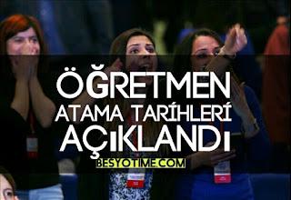 Öğretmen Atama Tarihleri Aciklandı
