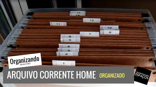 Meu primeiro vídeo de organização: mostrando a organização do meu arquivo corrente!