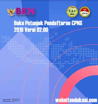 Buku Petunjuk Pendaftaran CPNS 2018 Versi 02.00