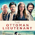 THE OTTOMAN LIEUTENANT 2017 FULL MOVIE DOWNLOAD