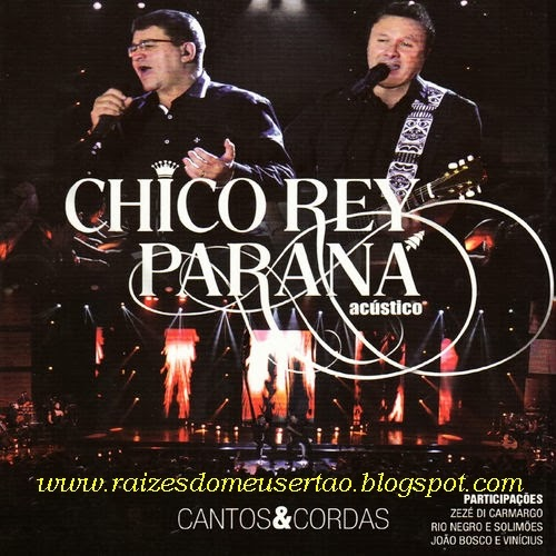 Resultado de imagem para Discografia Chico Rey & Parana