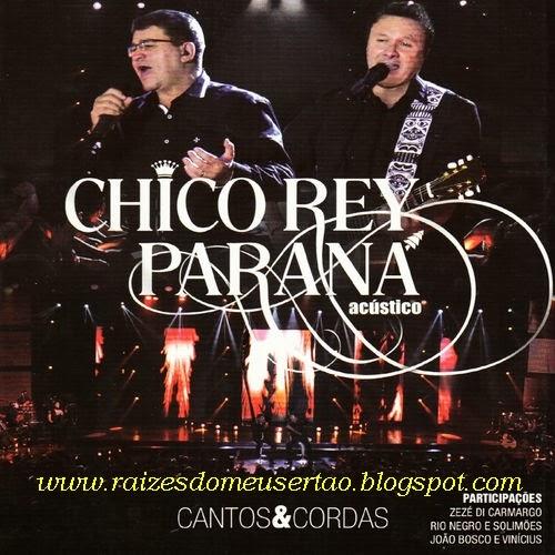 Resultado de imagem para Discografia Chico Rey & Parana