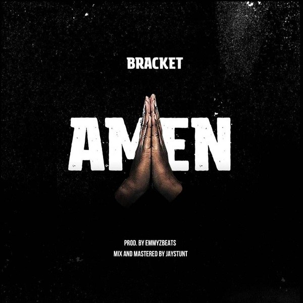(LG Music) Bracket – Amen (Prod. EmmyzBeats)