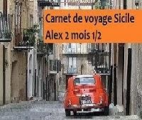 http://leschamotte.blogspot.fr/2012/08/carnet-de-voyage-sicile-pour-les-2-mois.html