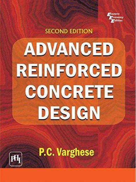 [PDF] Advanced Reinforced Concrete Design P C Varghese