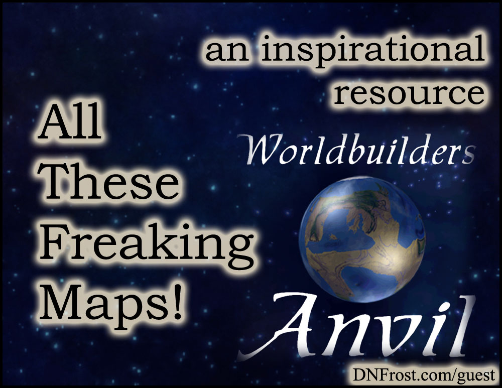All These Freaking Maps: worldbuilding podcast http://www.dnfrost.com/2015/11/worldbuilders-anvil-inspirational.html An inspirational resource by D.N.Frost @DNFrost13 Part 2 of a series.