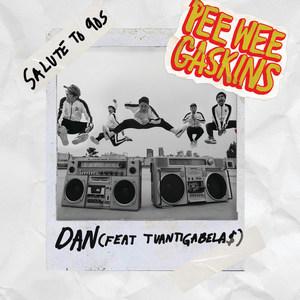 Pee Wee Gaskins - Dan (Feat. Tuan Tigabela$)