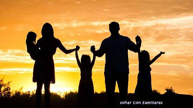soñar con familiares