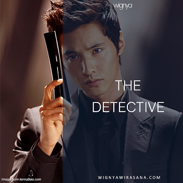[DONGENG] THE DETECTIVE