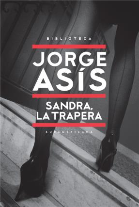 Sandra, la trapera, por Jorge Asís