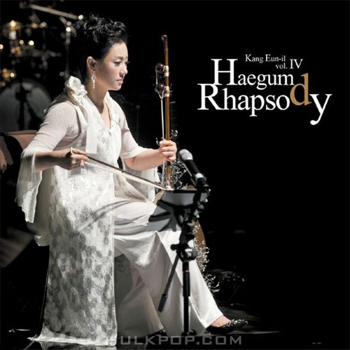 Kang Eun Il – Haegum Rhapsody
