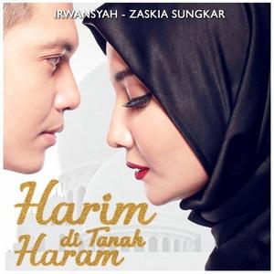 Irwansyah & Zaskia Sungkar - Harim Di Tanah Haram