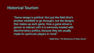 Title: Historical Tourism. Features the quote from the following text.