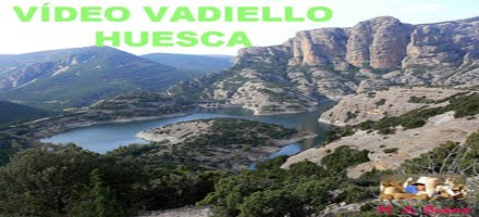 VÍDEO - VADIELLO - SIERRA DE GUARA - HUESCA - ESPAÑA - SPAIN