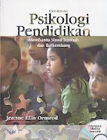 Judul : PSIKOLOGI PENDIDIKAN (Membantu Siswa Tumbuh dan Berkembang), Jilid 1