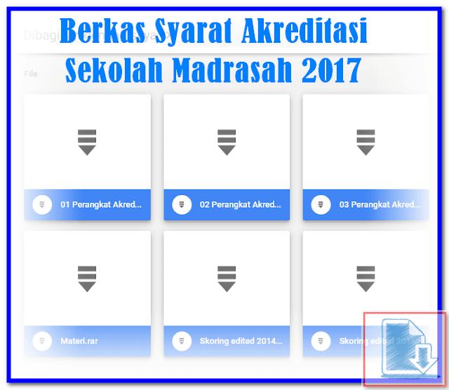Berkas Syarat Akreditasi Sekolah Madrasah 2017