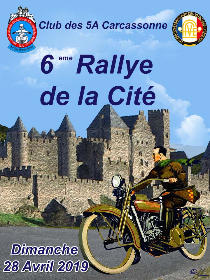 LE RALLYE MOTOS DE LA CITE LE 28 AVRIL 2019