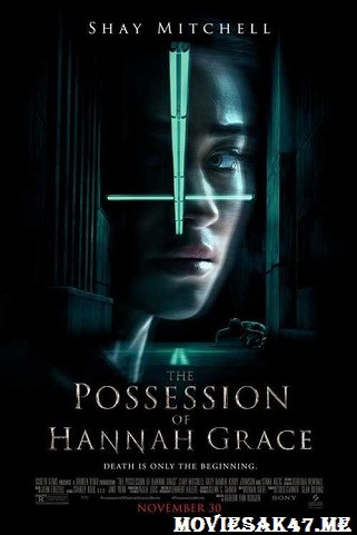 Watch Online Free The Possession of Hannah Grace (2018) DVDRip English 480p 720p | 300MB | 750MB