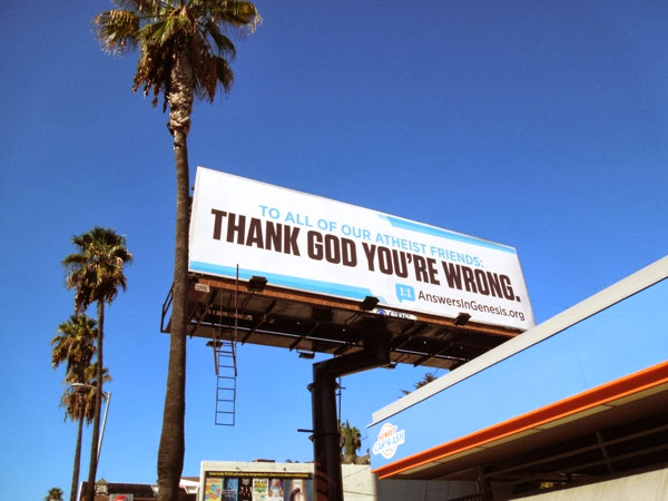 atheists Thank God you're wrong billboard
