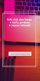 Info stok dan harga kartu perdana dan voucer internet