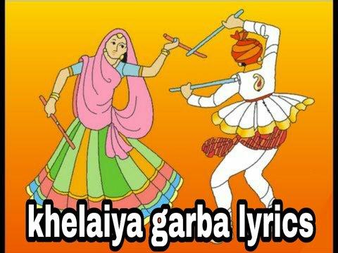 khelaiya garba mp3. khelaiya garba lyrics in gujarati. garba karaoke with lyrics. gujarati garba lyrics pdf. garba song. gujarati raas garba khelaiya free. download mp3. khelaiya gujarati garba collection download. gujarati garba lyrics free.