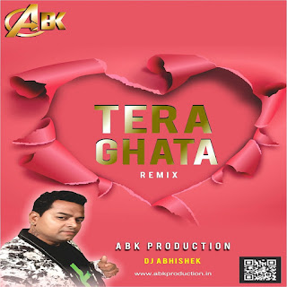 Tera Ghata ( Remix ) Gajendra Verma [ ABK Production ]