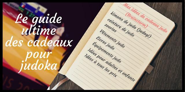 Le guide ultime des cadeaux pour judoka - cestquoitonkim - judo