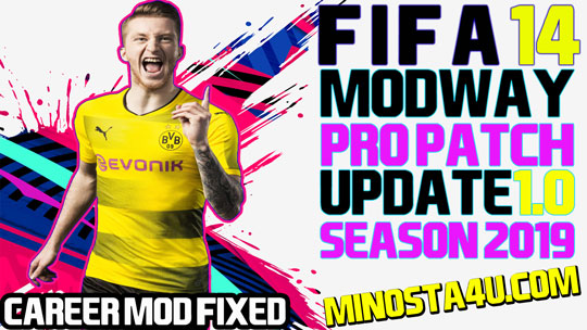 FIFA 14 Modway Pro Patch 2019 Update 1.0 Career Mod Work 100%