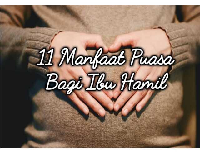 11 Manfaat Puasa Bagi Ibu Hamil