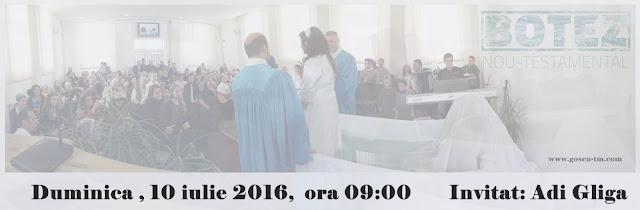 Botez la Biserica Gosen Timisoara - 10 iulie 2016