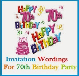 Invitation Wordings For 70th Birthday Party Sample What To Write In A Card