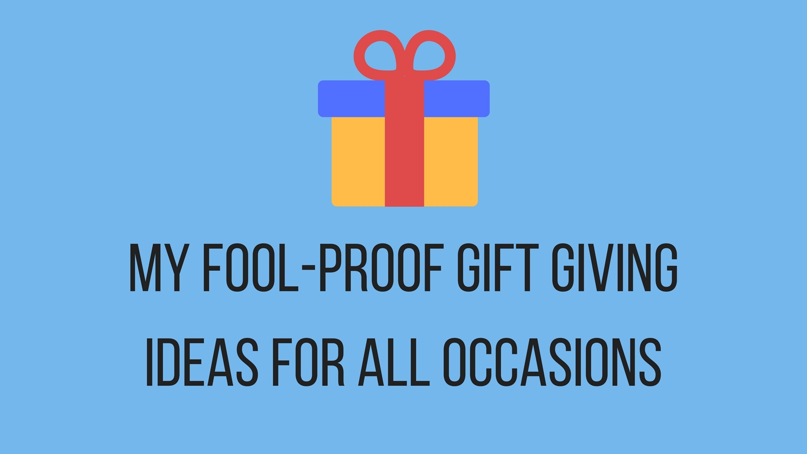 Make gift giving hassle free with gc regalo the world and the i have three fool proof gift ideas that are my go to everytime i go to different parties and events and believe me when i say that i go to a lot of them negle Choice Image