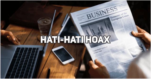 Tips Menyaring Berita Hoax dan Berita Realitas