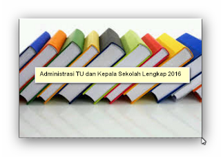 Kumpulan Administrasi TU dan Kepala Sekolah Lengkap Terbaru 2016