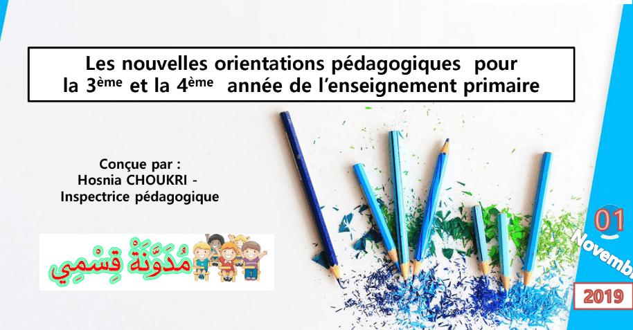 Les nouvelles orientations pédagogique pour CE3 + CE4