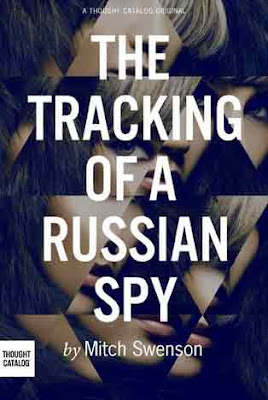 The Tracking of a Russian Spy Sinopsis