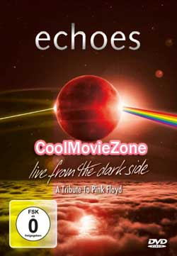 Echoes Live From The Dark Side: A tribute To Pink Floyd (2019)