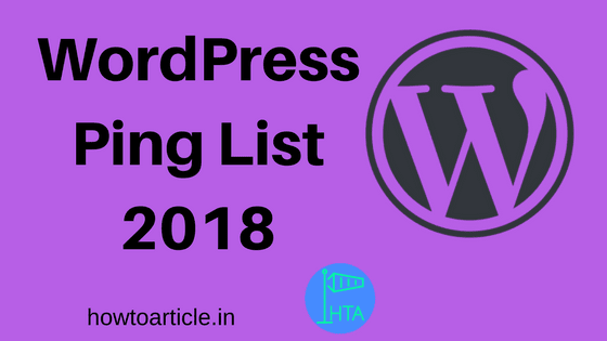 WordPress Ping List 2018 for Faster Indexing