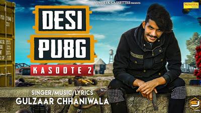 Desi PUBG Song lyrics by Gulzaar Chhaniwala