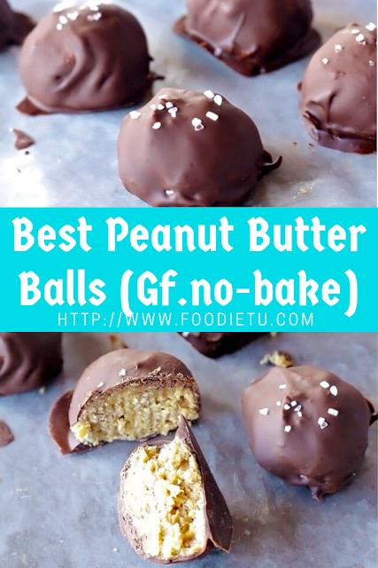 Best Peanut Butter Balls (Gf.no-bake)