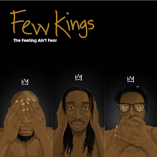 [feature] Few Kings - The Feeling Ain't Fear