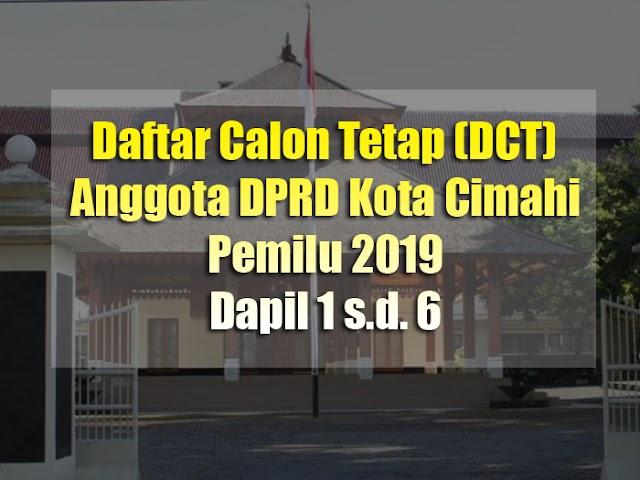 Daftar Calon Tetap Anggota DPRD Kota Cimahi di Pemilu 2019